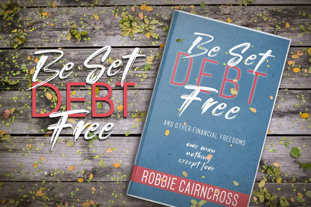 Be set DEBT Free