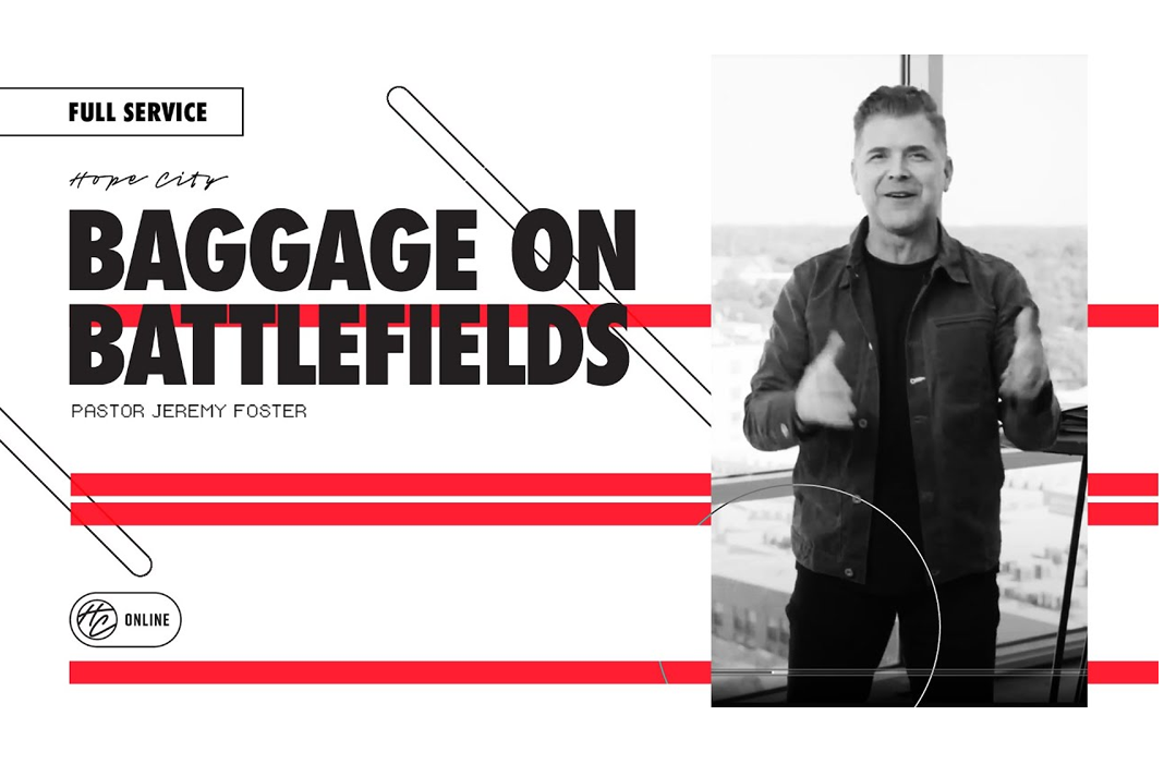 Pastor Jeremy Foster baggage on the battlefield